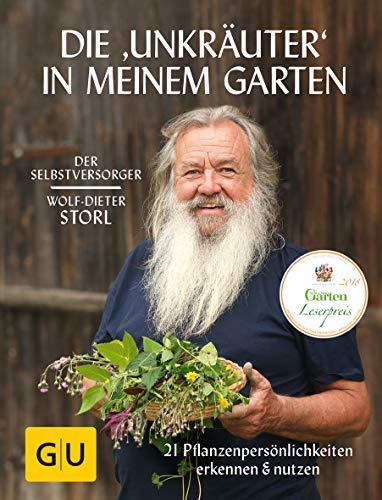 Die 'Unkräuter' in meinem Garten: 21 Pflanzenpersönlichkeiten...