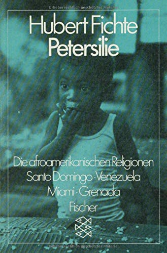 Petersilie: Die afroamerikanischen Religionen. Santo Domingo,...