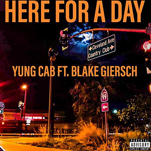 Here for a Day (feat. Blake Giersch) [Explicit]